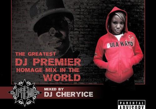DJ CHERYICE DJ PREMIER MIX