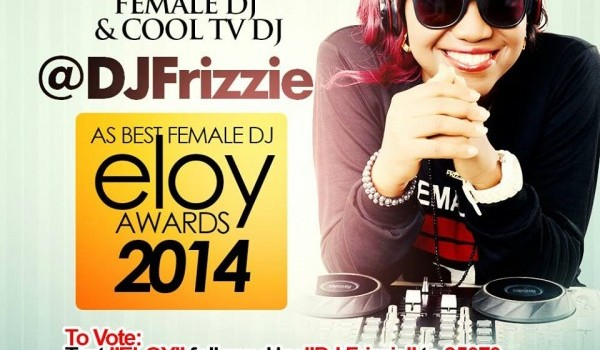 VOTE FOR DJ FRIZZIE