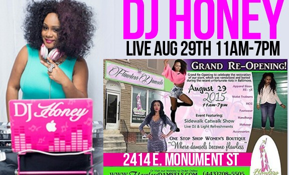 DJ HONEY FLAWLESS GRAND RE-OPENING