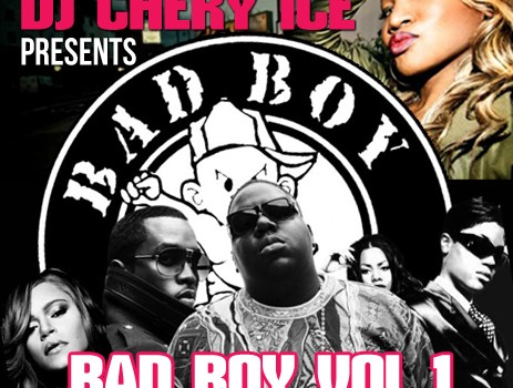 BAD BOY VOL 1 BY DJ CHERYICE