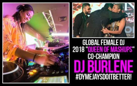 DJ BURLENE THE 2018 QUEEN OF MASHUPS